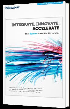 Integrate, innovate, accelerate