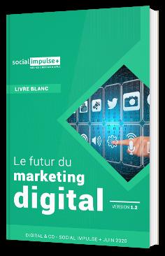 Le futur du marketing digital
