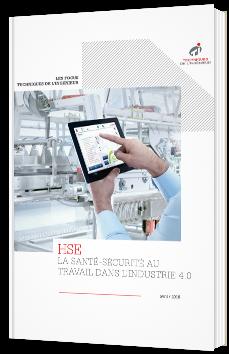 HSE - La santé-sécurité au travail dans l'industrie 4.0