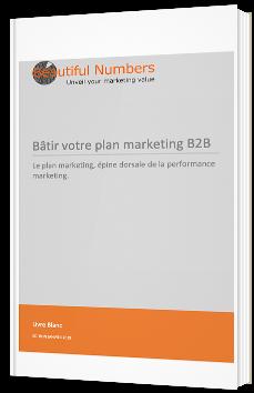 Bâtir votre plan marketing B2B