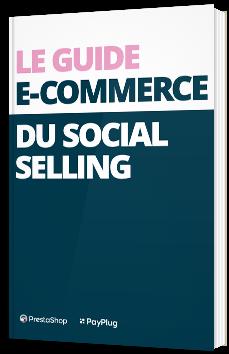 Le guide e-commerce du Social Selling