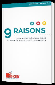 9 raisons d'automatiser le traitement des commandes reçues par Fax, E-mail & EDI