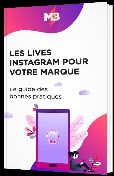 Les lives Instagram pour votre marque