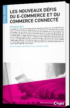 Les nouveaux défis du e-commerce et du commerce connecté