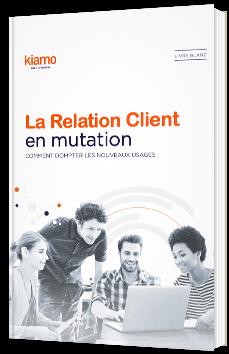 La Relation Client en mutation