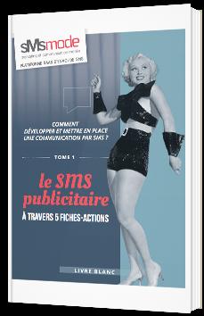 Le SMS publicitaire à travers 5 fiches-actions