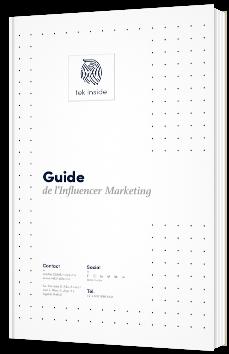 Guide de l'infuencer marketing