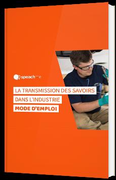 La transmission des savoirs dans l'industrie - Mode d'emploi