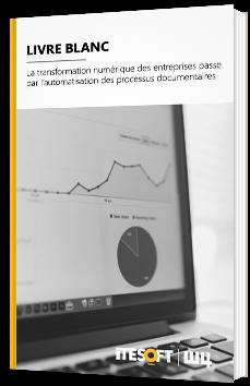 La transformation numérique des entreprises passe par l'automatisation des processus documentaires