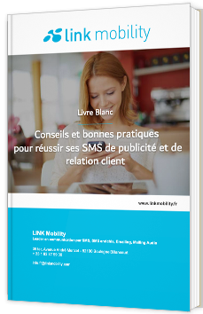 Conseils et bonnes pratiques pour réussir ses SMS de publicité et de relation client