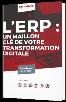 L'ERP : un maillon clé de votre transformation digitale
