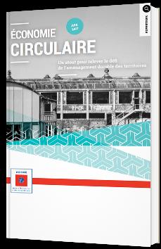 Economie circulaire - Un atout pour relever le défi de l'aménagement durable des territoires