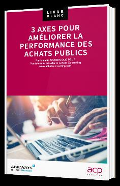 3 axes pour améliorer la performance des achats publics