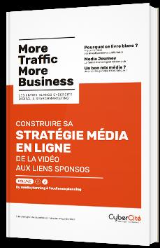 Construire sa stratégie média en ligne vol. 2