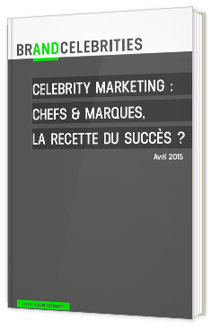 Celebrity Marketing : chefs & marques, la recette du succès ?