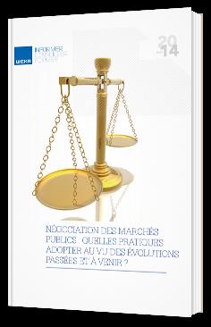 Négociation des marchés publics : quelles pratiques adopter au vu des évolutions passés et à venir ?