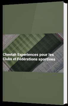 Cheetah Experiences pour les clubs et fédérations sportives
