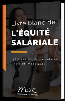 Livre blanc de l'équité salariale : vers une politique salariale juste et impactante