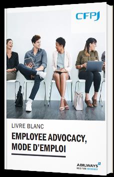 Employee advocacy, mode d'emploi