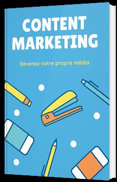 Content marketing : devenez votre propre média