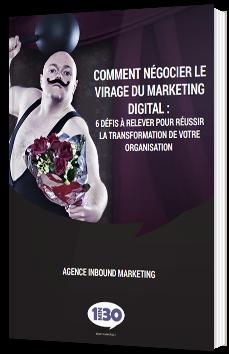 Comment négocier le virage du marketing digital ?