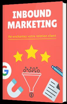 Inbound marketing : Ré-enchantez votre relation client
