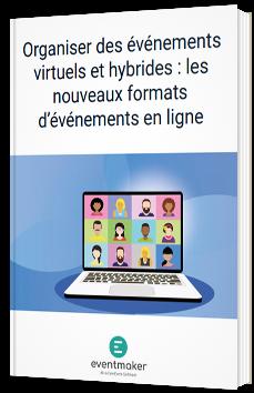 Organiser des événements virtuels et hybrides : les nouveaux formats d'événements en ligne