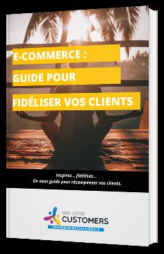 E-commerce : guide pour fidéliser vos clients