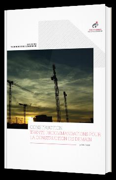 Construction - Trente recommandations pour la construction de demain