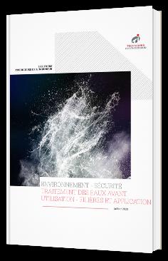 Environnement - Sécurité : traitement des eaux avant utilisation - Filières et application