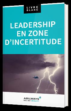 Leadership en zone d'incertitude