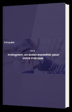 Instagram, un levier essentiel pour votre marque