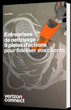 Entreprises de nettoyage : 9 pistes d'actions pour fidéliser vos clients