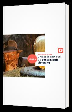Guide complet pour Choisir le bon outil de social media listening