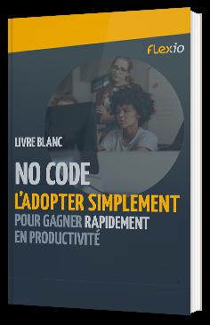No code : l'adopter simplement pour gagner rapidement en productivité