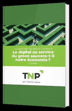 Le digital au service du green sauvera-t-il notre économie ?