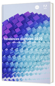 Tendances digitales 2020 : les services financiers à l'honneur