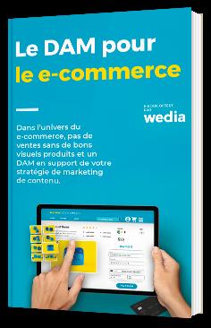 Le Digital Asset Management pour le e-commerce
