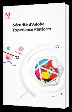 Sécurité d'Adobe Experience Platform