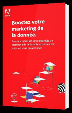 Boostez votre marketing de la donnée