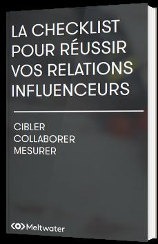 Checklist : Réussir vos relations influenceurs