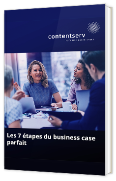 Les 7 étapes du business case parfait