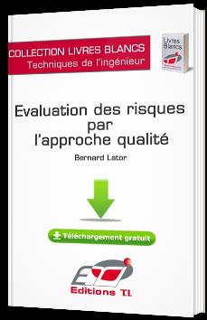 Evaluation des risques par l'approche qualité
