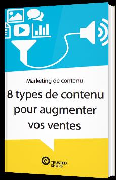 8 types de contenu pour augmenter vos ventes