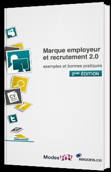 Marque employeur et recrutement 2.0 : exemples et bonnes pratiques