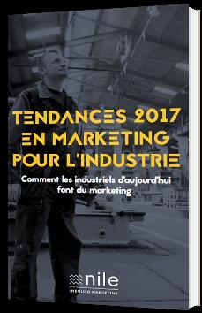 Tendances  2017 en marketing pour l'industrie