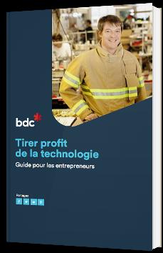 Tirer profit de la technologie - Guide pour les entrepreneurs