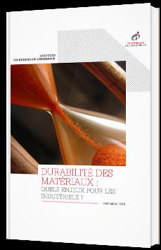 Durabilité des matériaux : quels enjeux pour les industriels ?