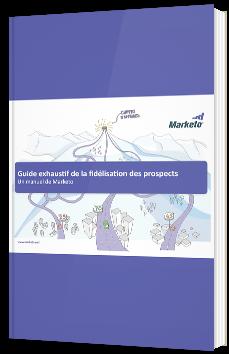 Guide exhaustif de la fidélisation des prospects
