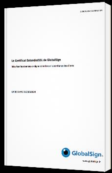 Le Certificat ExtendedSSL de GlobalSign